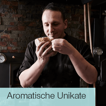 Aromatische Unikate