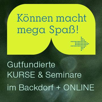 Gutfundierte + vielseitige Backdorf Kurse