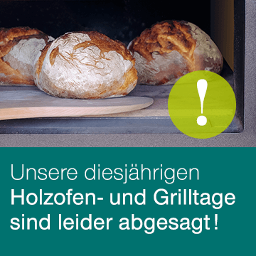 Holzofen- u. Grilltage abgesagt