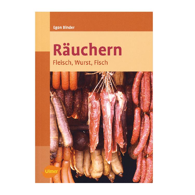 Räuchern - Fleisch, Wurst, Fisch