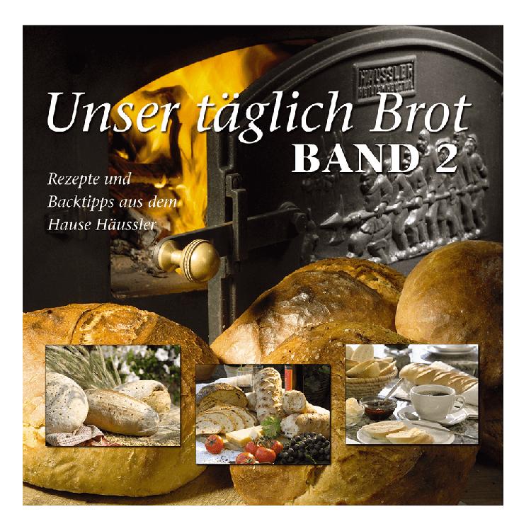 Unser Täglich Brot - Band 2
